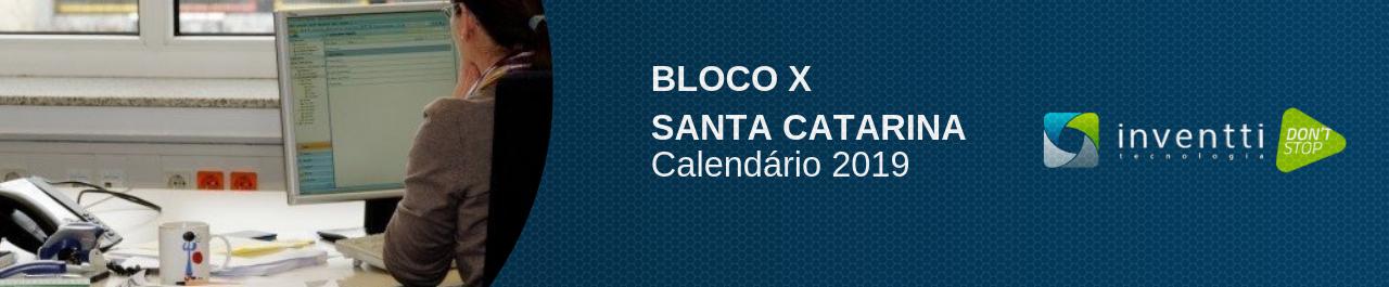 Bloco X: fique por dentro das obrigatoriedades em Santa Catarina