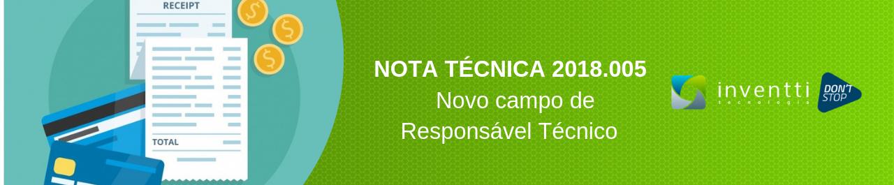 NT 2018.005: CSRT e novo leiaute da NFC-e e NF-e