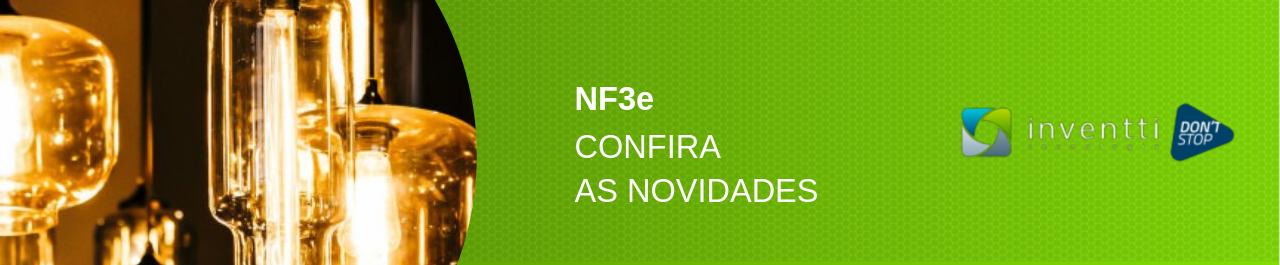 NF3e: saiba tudo sobre a Nota Fiscal Eletrônica da Energia Elétrica