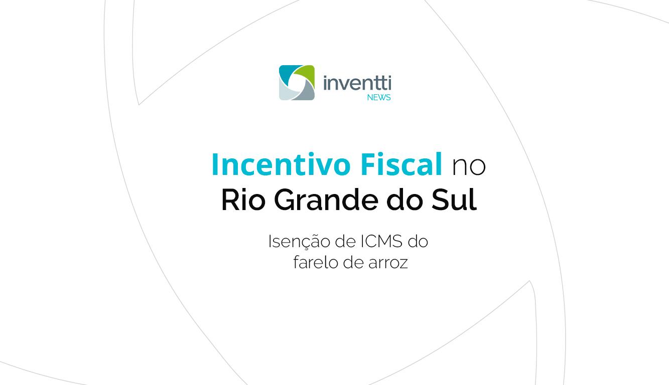 incentivo-fiscal-farelo-de-arroz