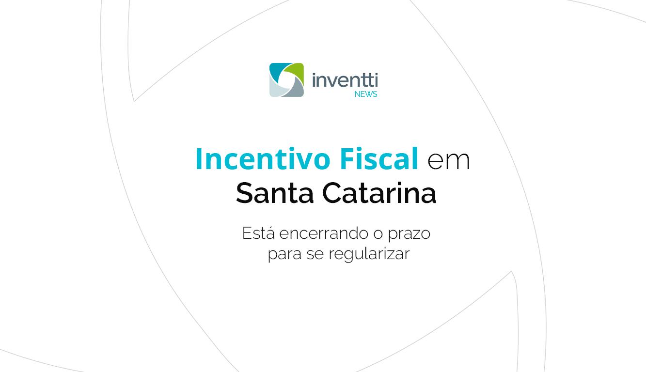 incentivo-fiscal-santa-catarina